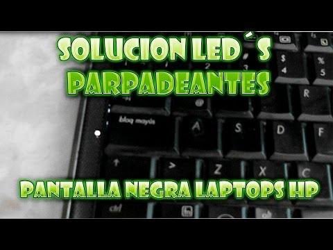 Solucion a pantalla negra y parpadeo de Led´s HP