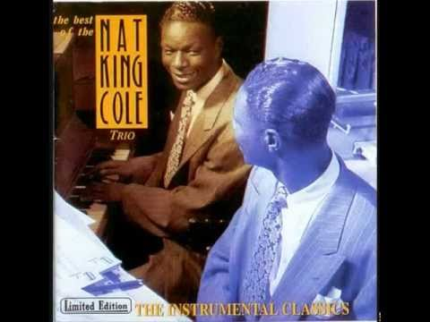The Nat King Cole Trio. These Foolish Things.