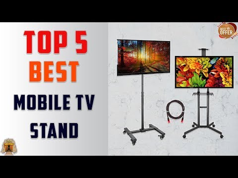 Top 5 Best Mobile TV Stand in 2019