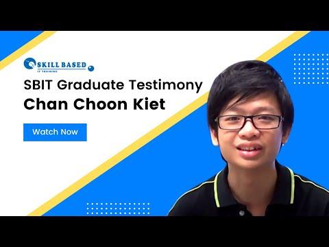 Chan Choon Kiet, a SBIT Graduate Testimonial