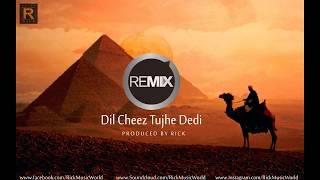 DIL CHEEZ TUJHE DEDI REMIX | AIRLIFT | Akshay Kumar | Ankit Tiwari, Arijit Singh | Rick