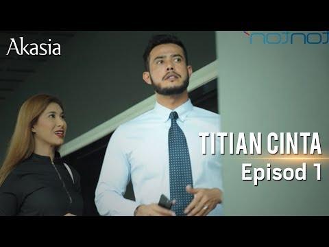 Akasia | Titian Cinta | Episode 1