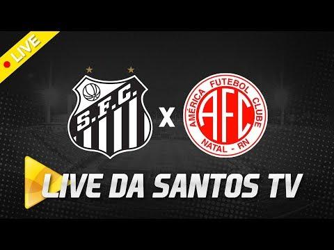 LIVE: SANTOS 4 X 0 AMÉRICA-RN | COPA DO BRASIL (07/03/19)