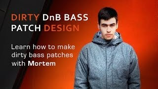 Make Twisted Drum Bass Patches With Massive - With Mortem