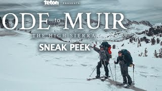 Sneak Peek - Ode to Muir: The High Sierra - Full Part feat. Jeremy Jones, Elena Hight