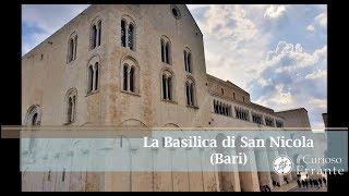 La basilica di San Nicola di Bari