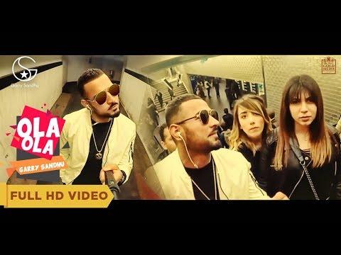 OLA OLA by Garry Sandhu | Intense | Latest Punjabi Songs 2018