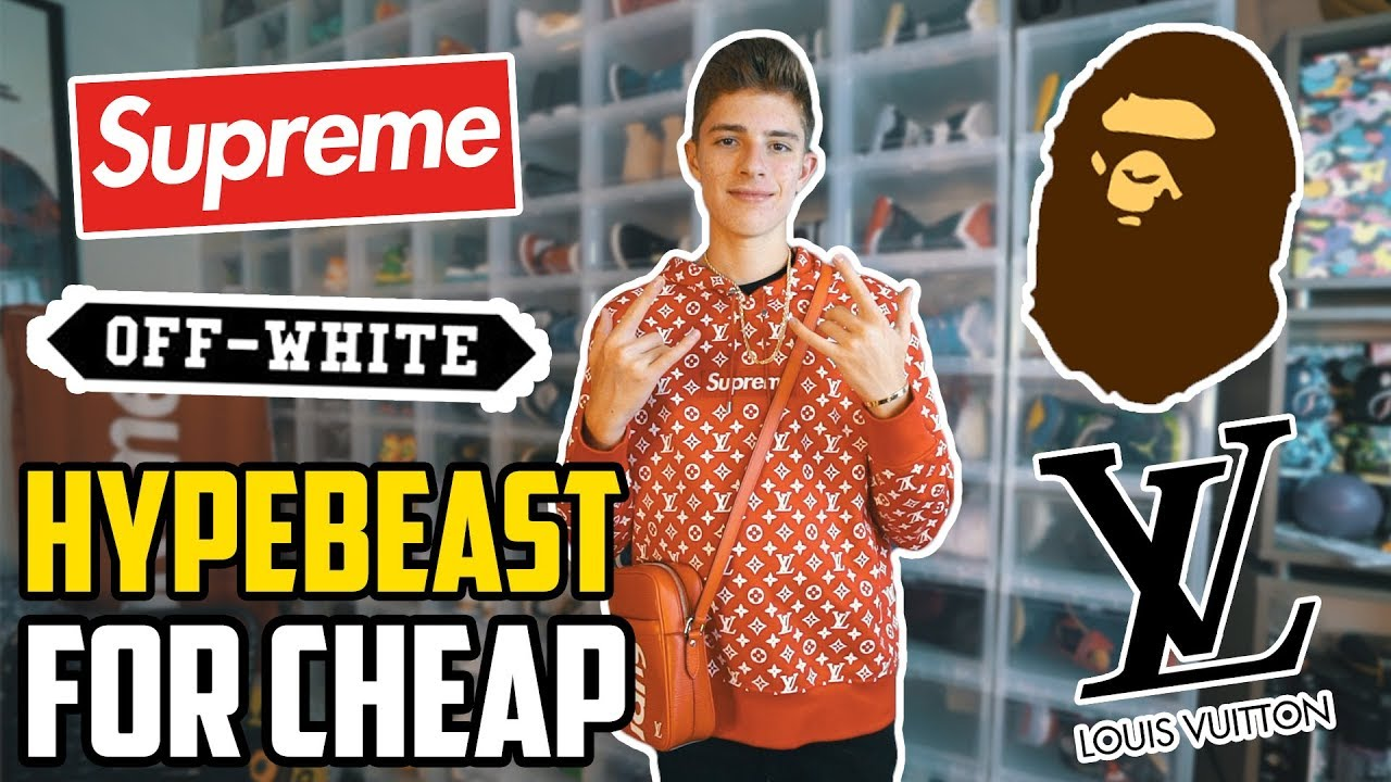 681713e1567c How to be a HYPEBEAST for CHEAP! - YouTube