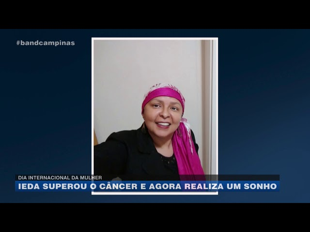 Dia Internacional da Mulher: Ieda superou o câncer e agora realiza um sonho