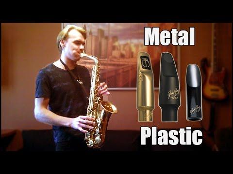 Sax Mouthpiece - METAL vs PLASTIC