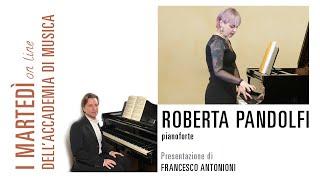 Roberta Pandolfi in concerto per I martedì on line dell'Accademia di Musica