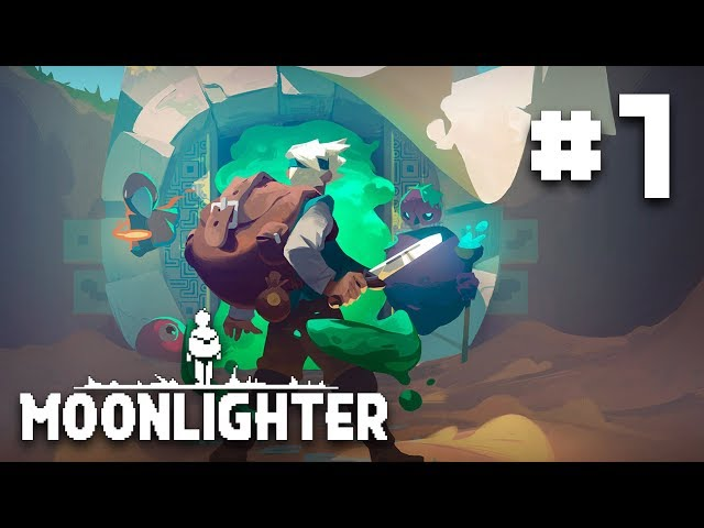 Life & Times of a Dungeon Merchant - EP 1 - Moonlighter Let's Play