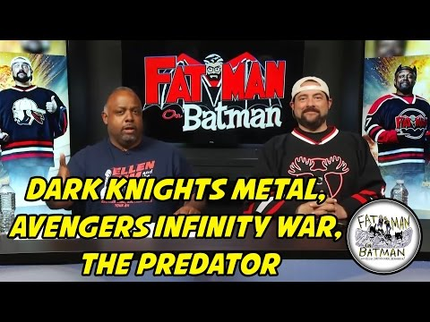 DARK KNIGHTS METAL, AVENGERS INFINITY WAR, THE PREDATOR