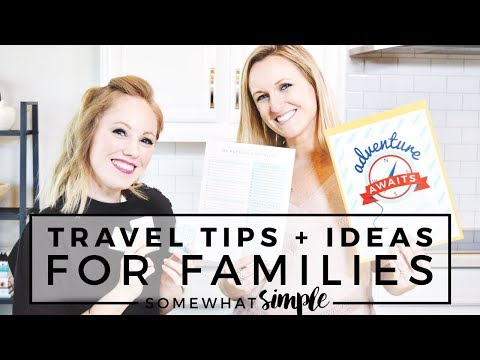 Travel Tips and Ideas For Families