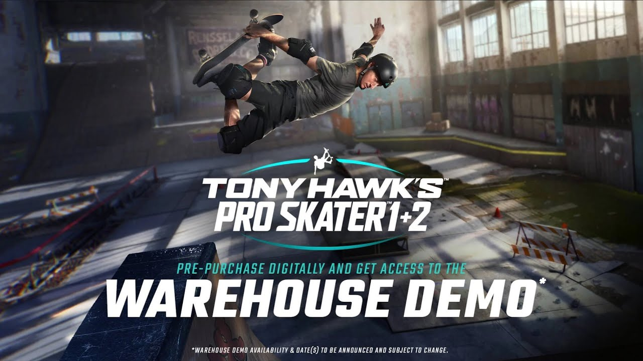 Tony Hawk S Pro Skater 1 2 Official Warehouse Demo Trailer 2020 Youtube