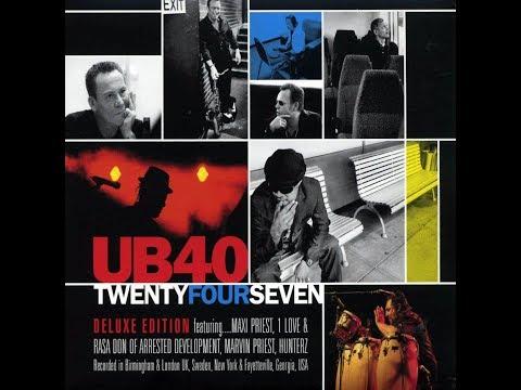 UB40 - TwentyFourSeven (Full Album, Deluxe Edition)
