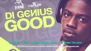 Di Genius - Good [Guitar String Riddim] May 2014