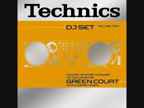 Technics DJ Set Volume Two - CD2 Mixed By Green Court AKA DJ Marc Dawn