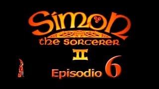 """[CLÁSICOS] Simon The Sorcerer II Ep. 6 // """"El mejor amigo del Swampling"""" - @Garrabutártulo"""