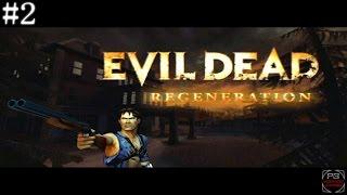 Evil Dead Regeneration : Gameplay Walkthrough : Part 2 [No Commentary] HD