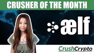 Crusher of the Month: ælf (ELF) - Multi-Chain Parallel Computing Blockchain