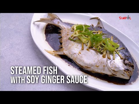 Steamed Fish With Soy Ginger Sauce, SIMPOL!