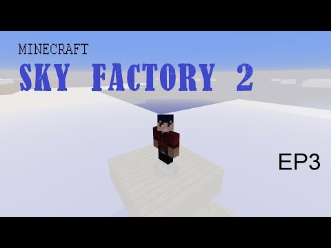 Sky Factory 2 EP3 - Set it and forget it!