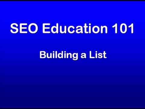 SEO Education 101 Building a List