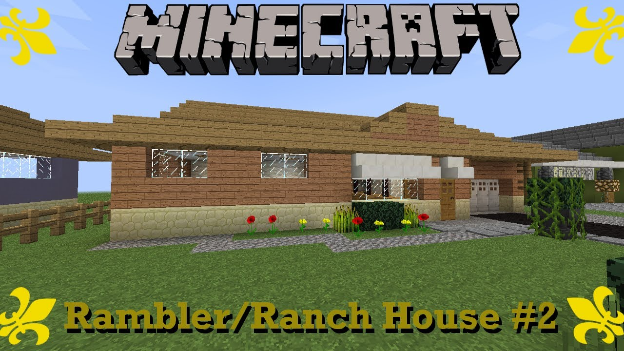 Minecraft rambler ranch house walkthrough 2 for Casa rambler vs casa ranch