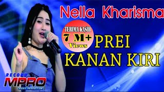 Nella Kharisma - Prei Kanan Kiri [OFFICIAL] MP3