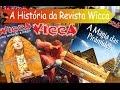 O NASCIMENTO DA REVISTA WICCA - VIVENDO E ESCREVENDO #012