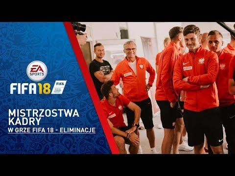 Mistrzostwa Kadry w grze FIFA 18 - eliminacje
