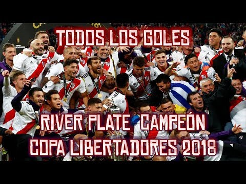 Todos los goles: RIVER PLATE CAMPEÓN COPA LIBERTADORES 2018