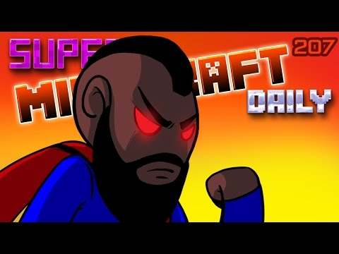 EVIL SUPERMAN!? | Super Minecraft Daily | Ep.207