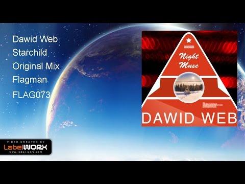 Dawid Web - Starchild (Original Mix)