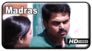 Madras Tamil Movie Scenes - HD | Karthi exposes Vinod