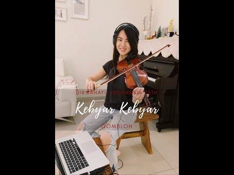 Kebyar Kebyar Violin Cover by Kezia Amelia #DirgahayuIndonesiaku