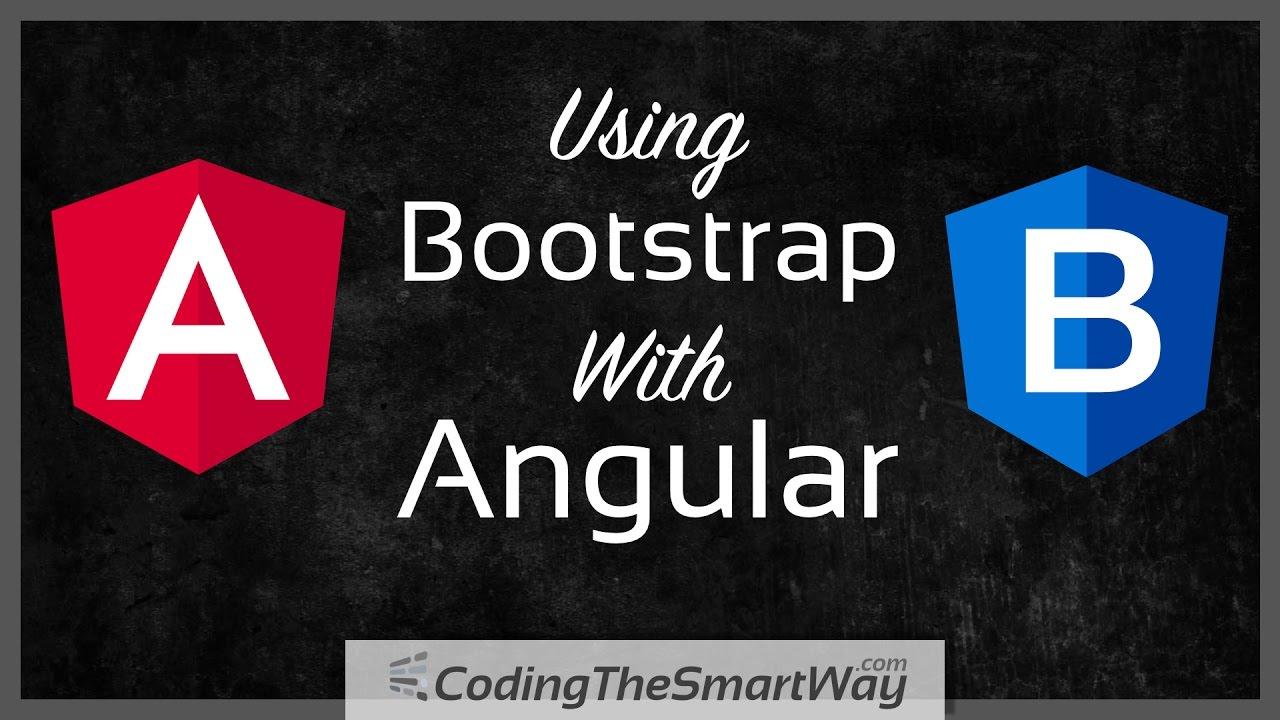 Using Bootstrap with Angular - CodingTheSmartWay com