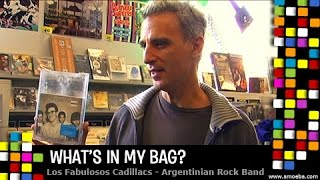 Los Fabulosos Cadillacs - What's In My Bag?