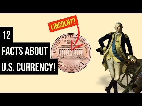 SURPRISING And Interesting Facts About U.S. Currency!