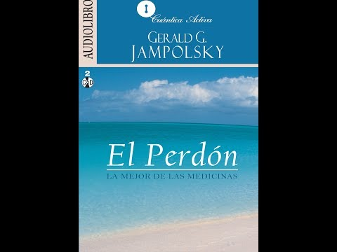 El Perdón - Gerald G. Jampolsky