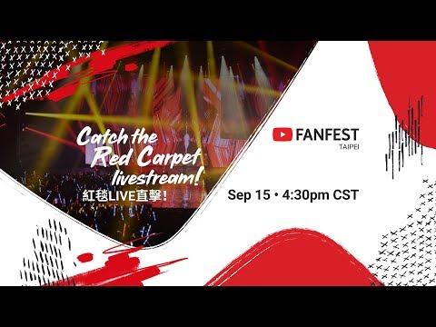 Red Carpet @ YouTube FanFest Taipei 2018 -Livestream