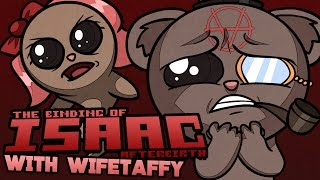 The Binding of Isaac: Afterbirth Coop with WifeTaffy! (#4)