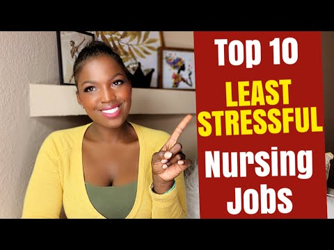 TOP 10 LEAST STRESSFUL NURSING JOBS| 🐝Nursing Positions to Consider for Minimal Stress