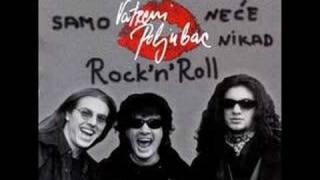 Vatreni Poljubac-Doktor za rock n roll