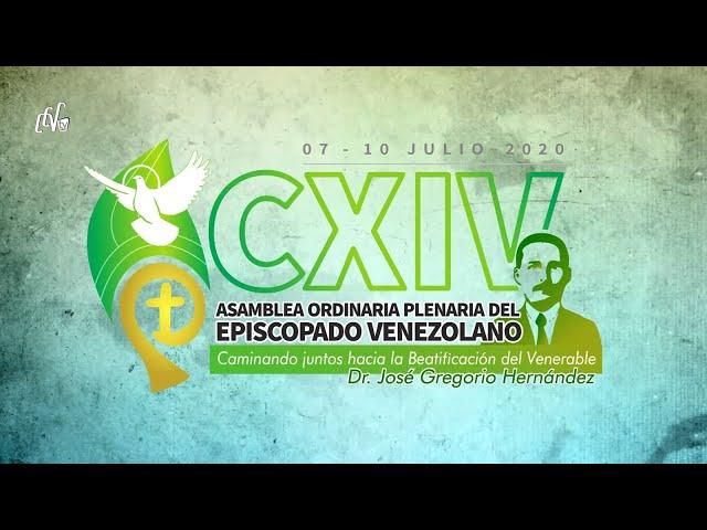 CXIV ASAMBLEA ORDINARIA PLENARIA DEL EPISCOPADO VENEZOLANO - JULIO 2020