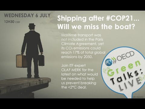 Green Talks: LIVE  | Shipping after #COP21, will we miss the