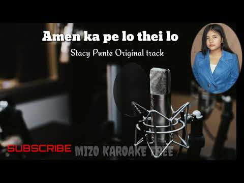 Amen Ka Pe Lo Thei Lo||Stacy Punte Original Track