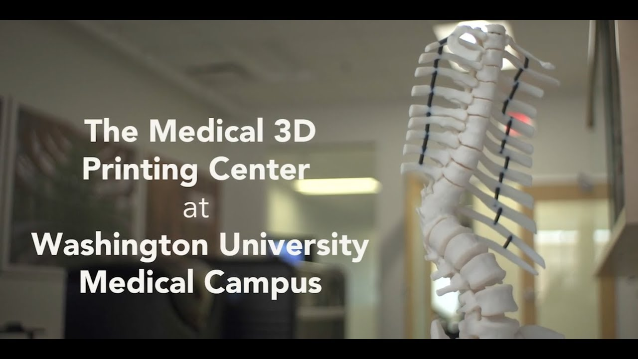 The Medical 3D Printing Center at Washington University Medical Campus