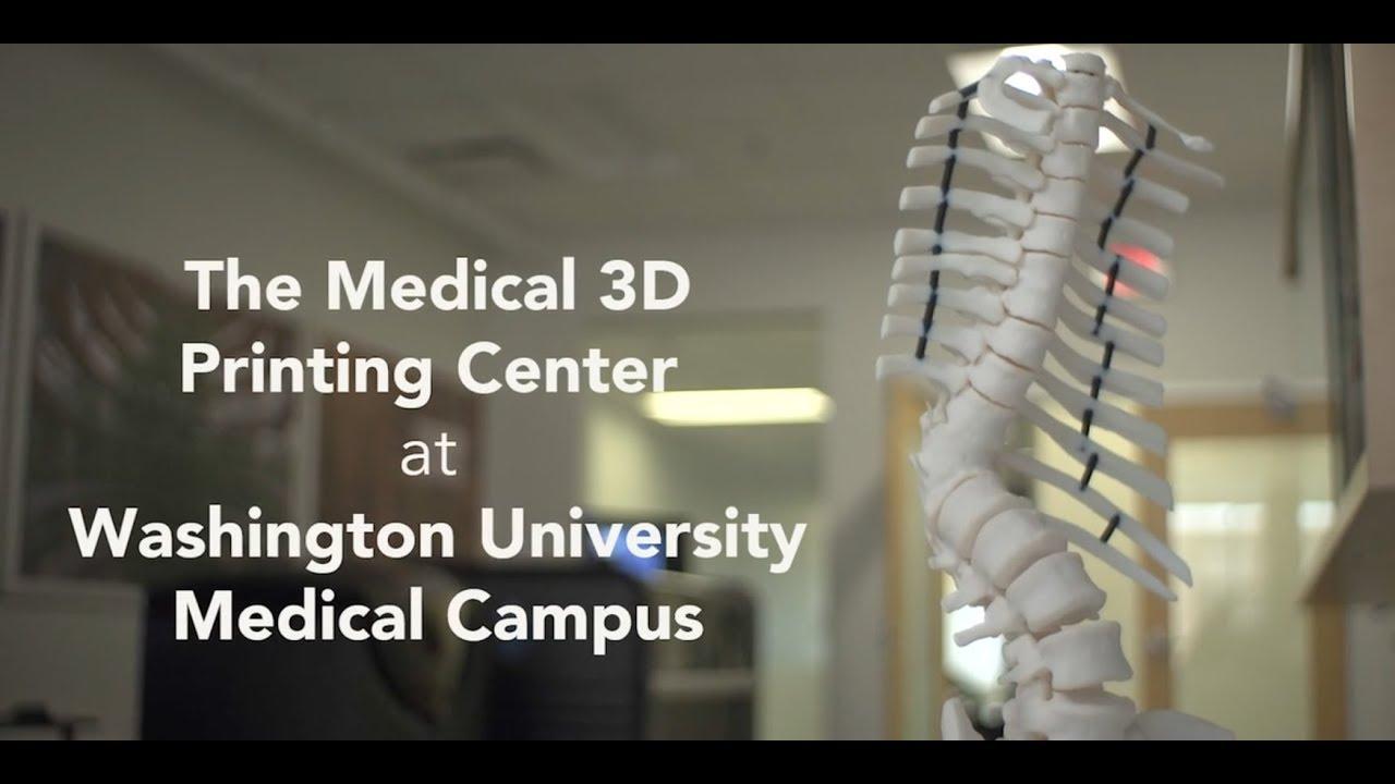 The Medical 3D Printing Center at Washington University Medical Campus